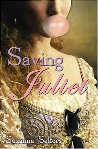 Saving Juliet by Suzanne Selfors book cover