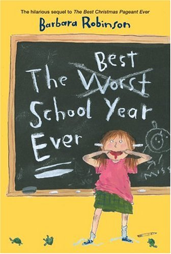 the best school year ever The best school year ever (9780060230395) by barbara robinson hear about sales, receive special offers & more you can unsubscribe at any time.