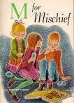 m for mischief