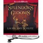 splendors and glooms audio