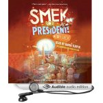 smek for president audio
