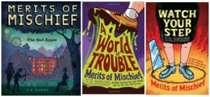 merits of mischief trilogy