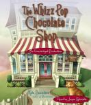 whizz pop chocolate shop audio